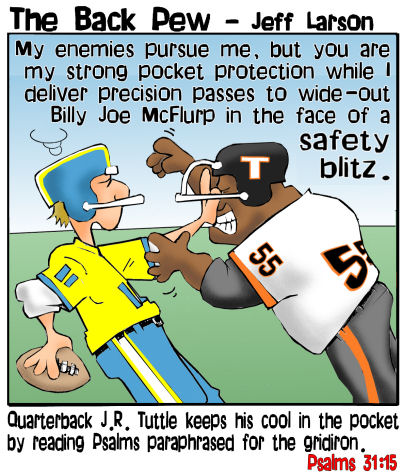 football cartoons, football player cartoons, safety blitz cartoons, Psalms 31:15
