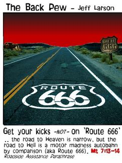 This Christian cartoon features the road to hell as Route 666