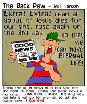 This Christian cartoon features the Good news of Jesus Christ being shared
