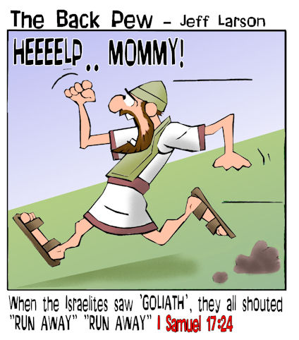 This Goliath cartoon features the bible story from 1 Samuel 17 where he Israel was scared