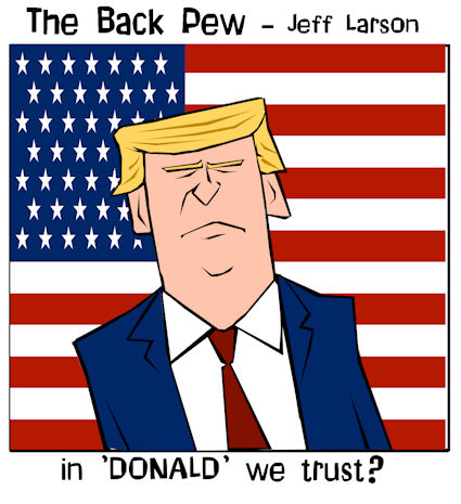 This christian cartoon features Donald Trump with a slogan that makes many cringe