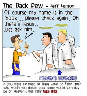 heaven cartoons, christian cartoons, ashamed of jesus cartoons, pearly gates cartoons, Luke 9:26