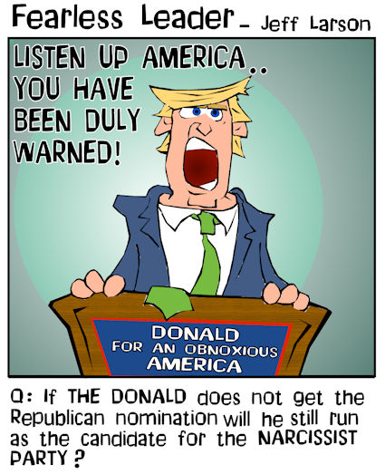 This Donald Trump cartoon features THE DONALD showing off his narcissistic flair