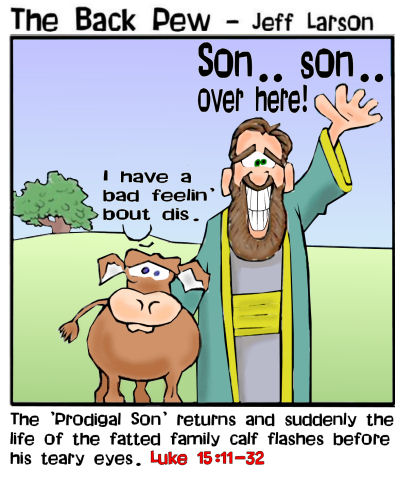 prodigal son, cartoons, Luke 15:11-32