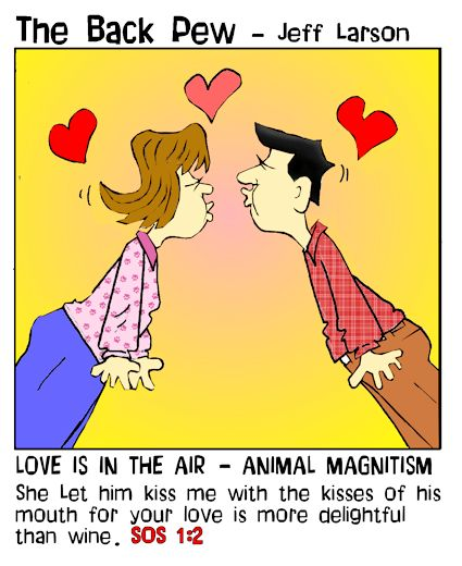 This christian cartoon features the message love is in the air with the bible verse Song of Solomon 1:2