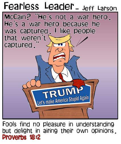 This christian cartoon features Donald Trump as an example of someone who typifies Proverbs 18:2