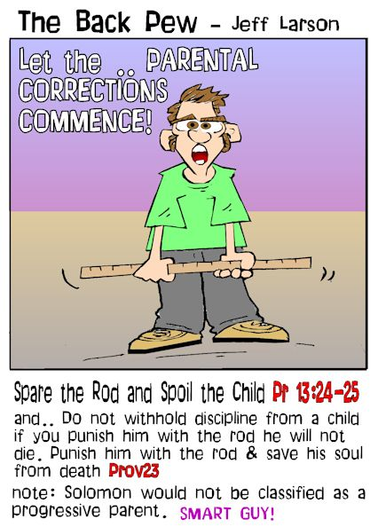 This parenting cartoon features the bible proverb spare the rod and spoil the child