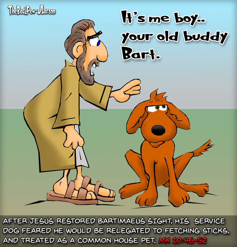 christian cartoons, dog cartoons, blind bartimaeus cartoons, mark 10:46-52