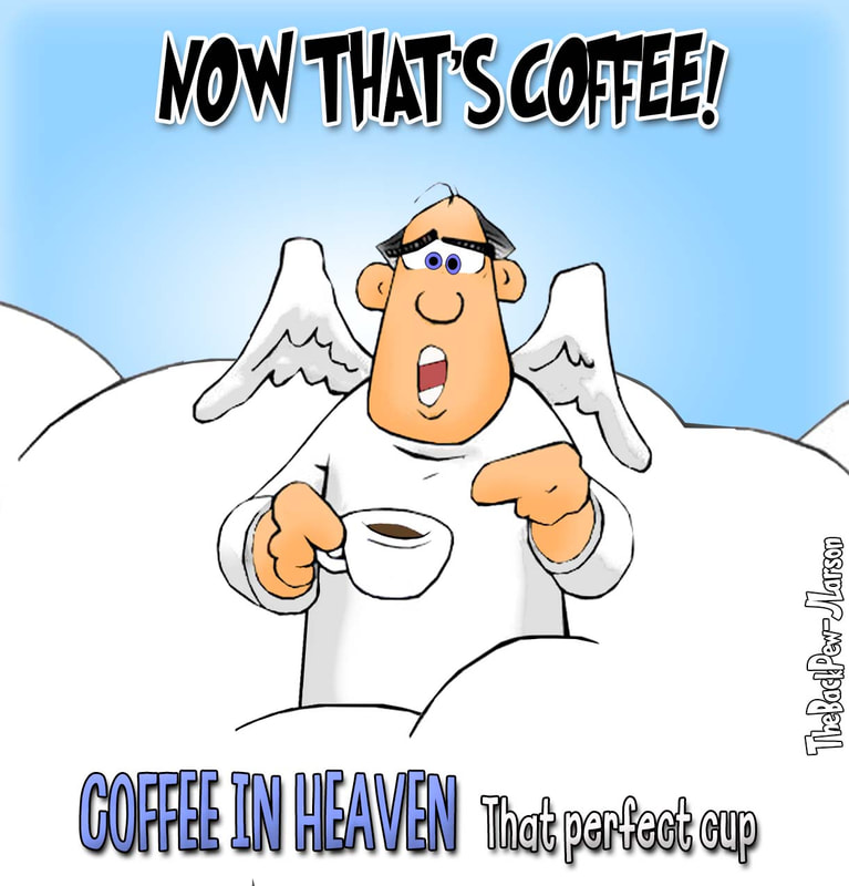 coffee cartoons, christian cartoons, coffee drinking cartoons, heavenly cup of coffee cartoons