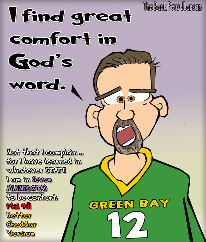 This christian cartoon features shares the literal interpretation of Philippians 4:11