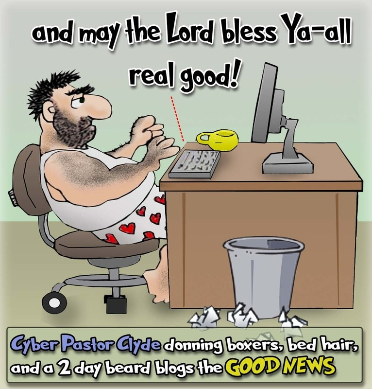 This Christian cartoon features a guy who declares himself a cyber pastor using the internet to preach the good news from the convenience of his own home