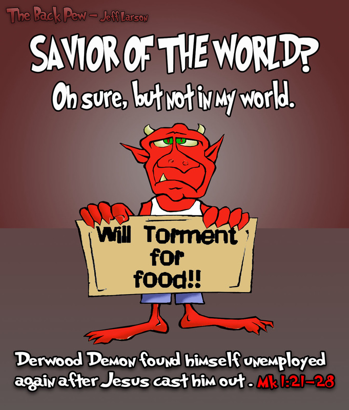 This bible cartoon features an unemployed demon after Jesus cast him out in Mark 1:21-28