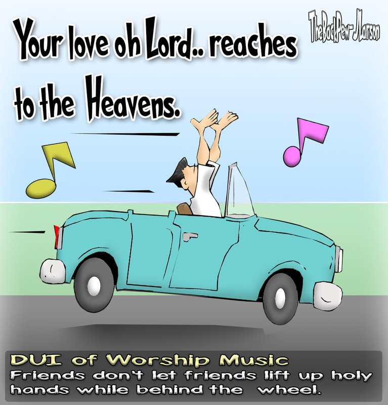 driving cartoons, christian cartoons, dui of praise cartoons