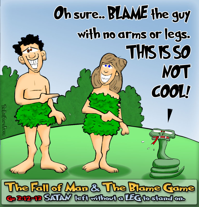 Adam and Eve cartoons from Genesis 3:12-13 where the blame the serpent
