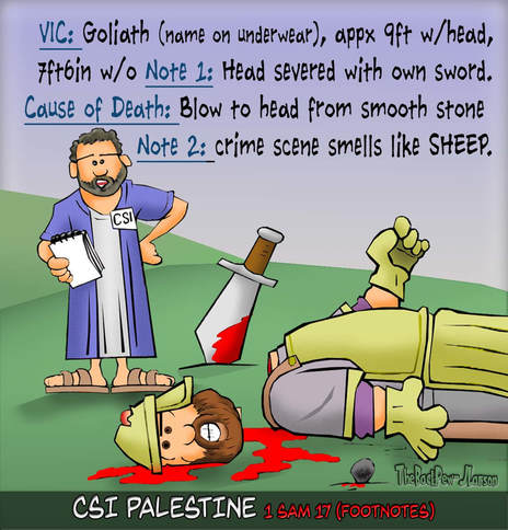 This Bible cartoon features the crime scene investigation regarding of the death of Goliath