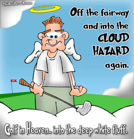 This christian cartoon features Golf in Heaven fraught with Cloud Hazards
