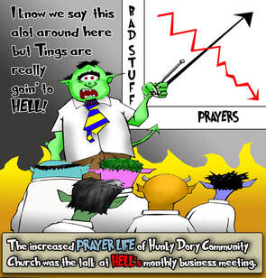 This christian cartoon features a business meeting in Hell concerned over the power of prayer