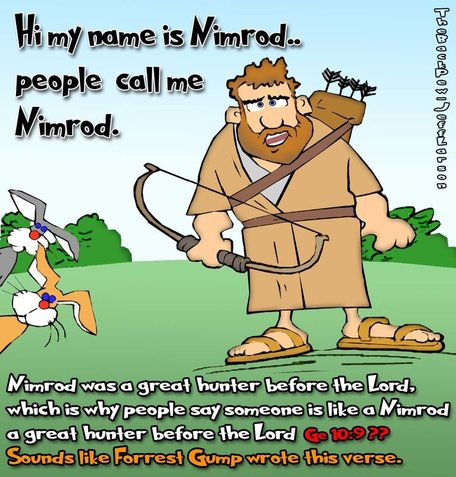 This bible cartoon features Nimrod the great hunter of Genesis 10:9