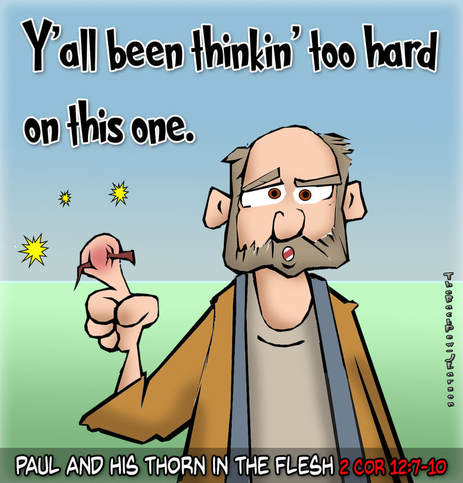 This Bible cartoon features the Apostle Paul and the literal thorn in his flesh.