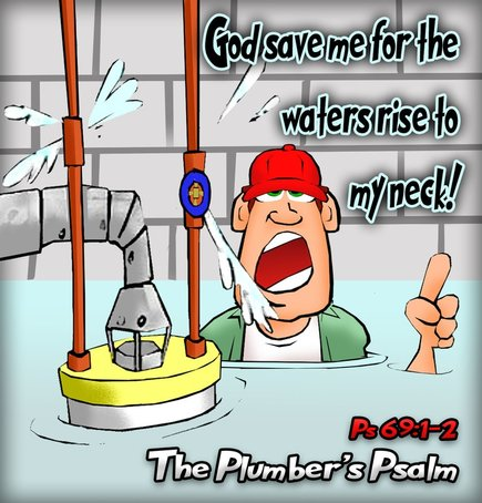 This christian cartoon features a handyman neck deep in leaking water crying out to God for help.