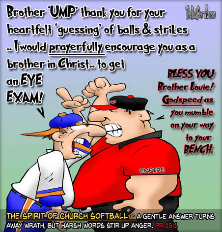This Christian cartoon features the spirit of Church Softball as player and  umpire banter