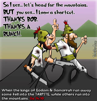 This Bible cartoon features the story in Genesis about a shortcut gone bad.. through the tarpits.Picture
