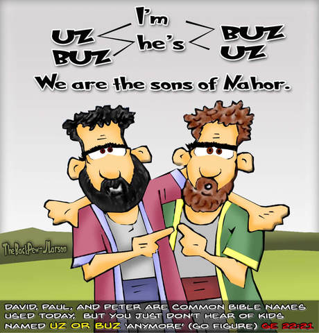 This Bible cartoon features the oddly named brothers Uz and Buz