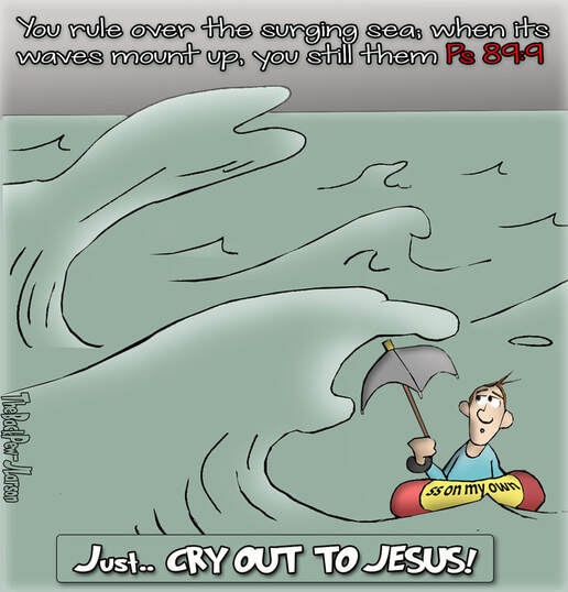 This Christian Cartoon the Bible promise that God rules over the waves in our livesPicture