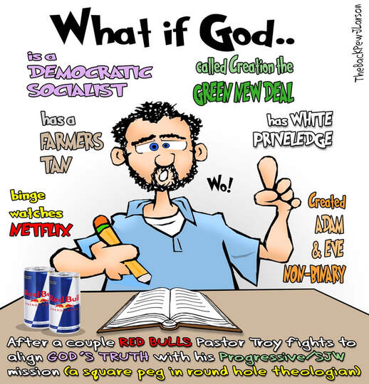 This Christian Cartoon features a progressive theologian on Red Bull pondering alternative Bible 'truths'