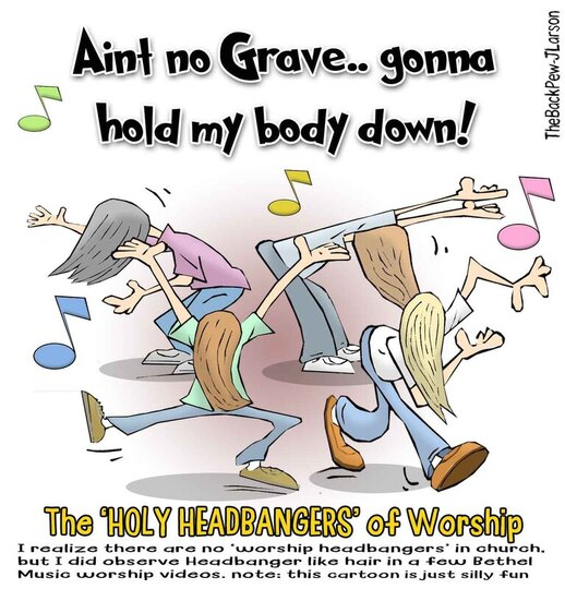 This Church cartoon features what could be called the Holy Headbangers of WorshipPicture