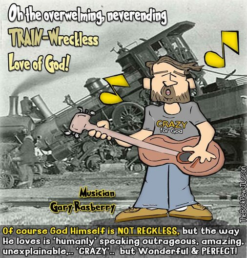 This Worship cartoon  spoof on the controversy over the worship song Reckless Love of GodPicture