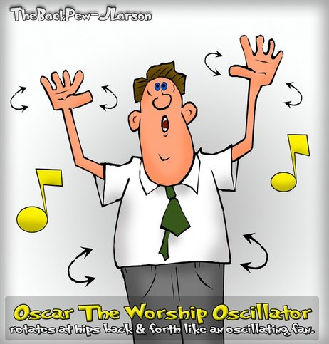 This christian cartoon features a worship styling I would like to call Oscar the Worship Oscillator