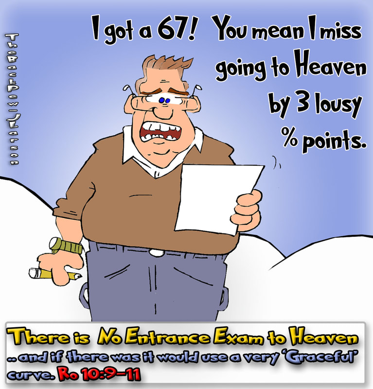 heaven cartoons, christian cartoons, heavens entrance exam cartoons, Romans 10:9-11