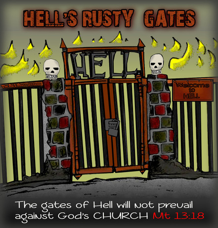 This christian cartoon features the great truth that the gates of Hell will not prevail against his church.