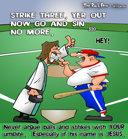 This christian cartoon features Jesus as an umpire