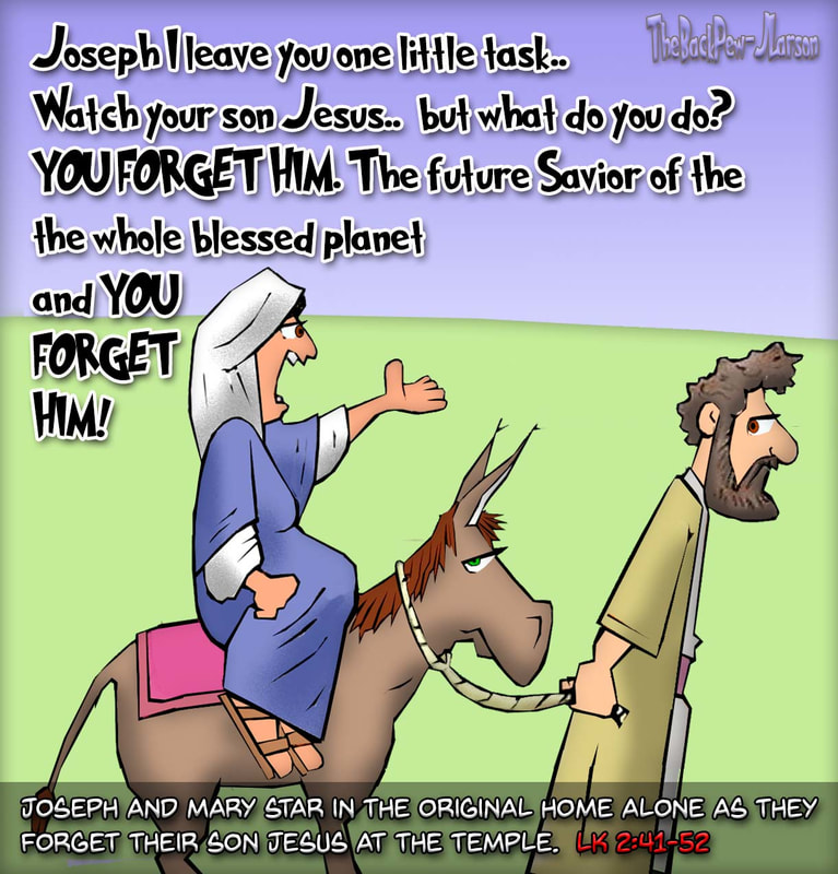 gospel cartoons, christian cartoons, Luke 2:41-52, Joseph and Mary, young Jesus left behind at temple cartoons