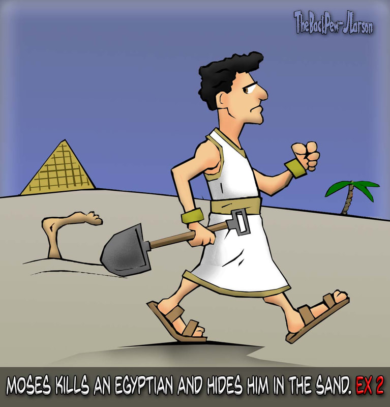 moses murders cartoons, moses cartoons, exodus cartoons