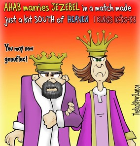 This bible cartoon features the marriage of Ahab and Jezebel in 1 Kings 16.