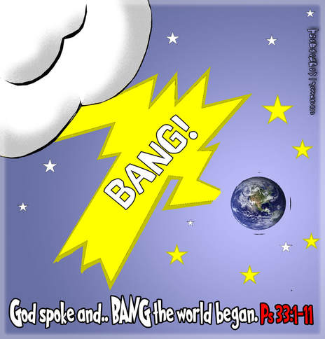 this bible cartoon features how the big bang happened when God created