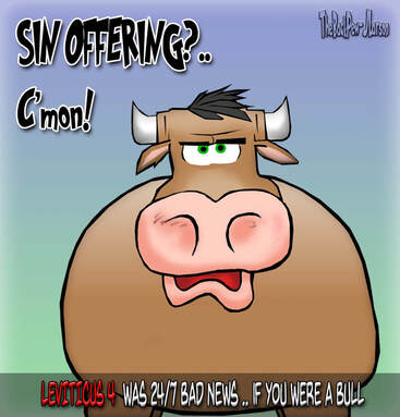 this bible cartoon outlines in Leviticus 4the sin sacrafice much to the dismay of the livestock community