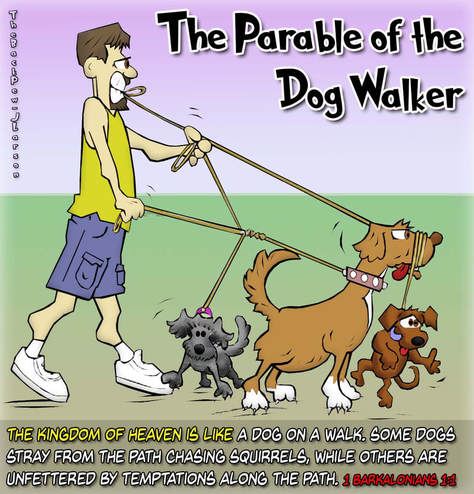 This christian cartoon features the parable of the dog walker