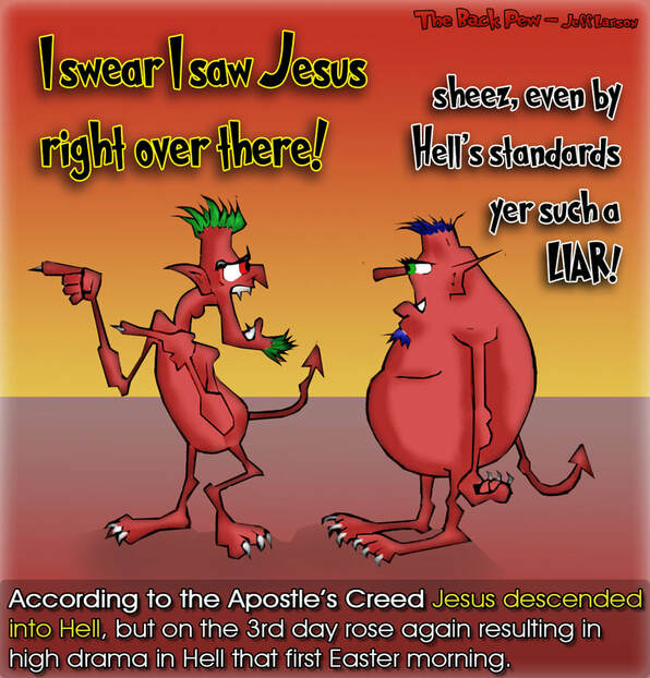 This Easter cartoon features two demons terrified they just saw Jesus in Hell as told by the Apostle's Creed