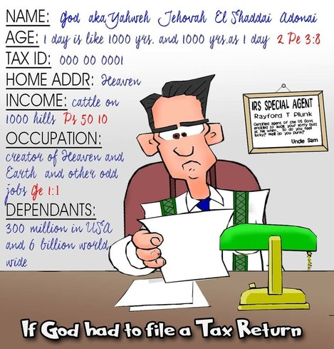 This christian cartoon features a tax return filed by God to the IRS