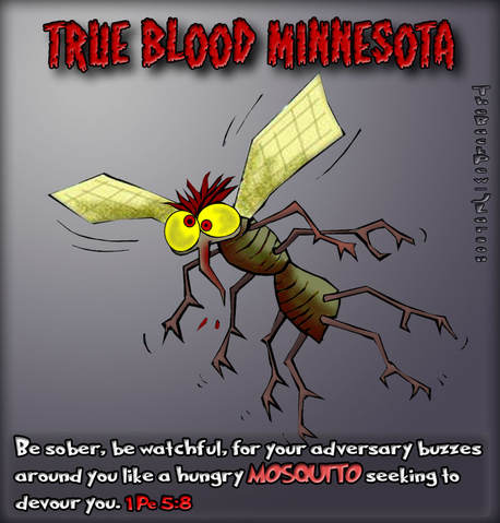 This christian cartoon features the Mosquito comparing him to the devil as described in 1 Peter 5:8