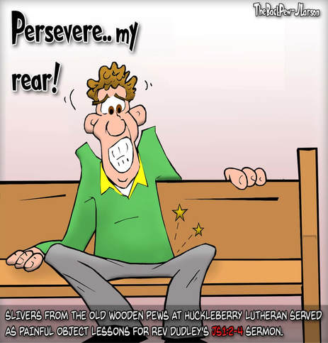 This church cartoon features the unspoken but very real (maybe) risk of slivers from wooden pews