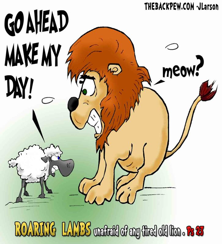 This christian cartoon features Psalms 23 as the scripture that the Lord is my shepherd so watch out lions