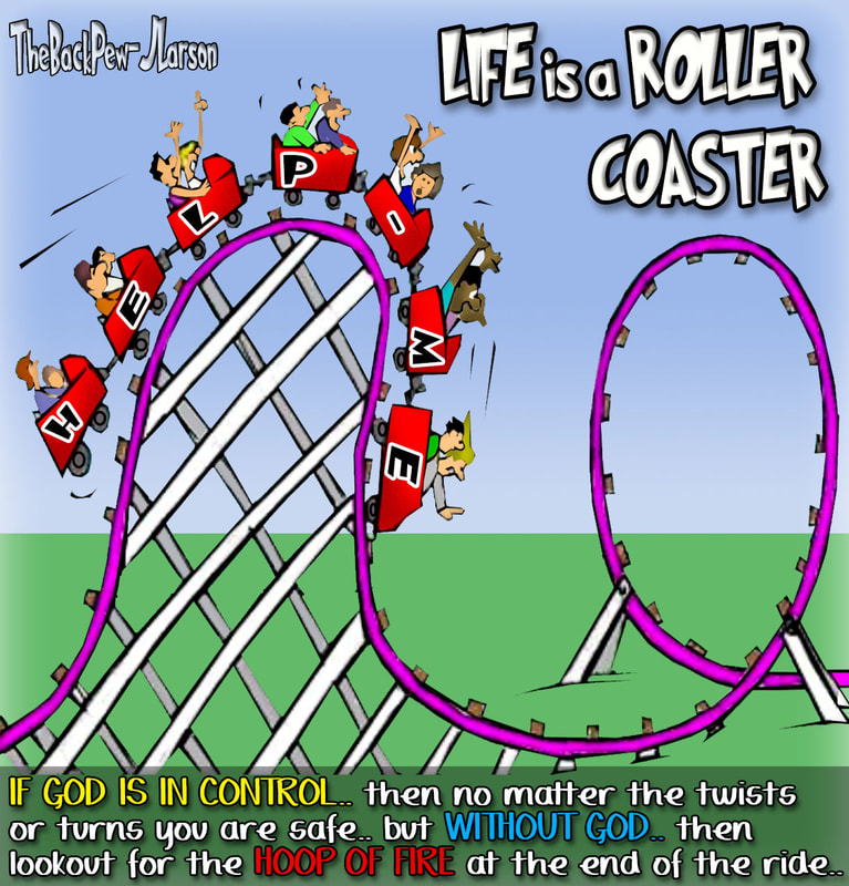 christian cartoons, pursuing god cartoons, finding god cartoons, rollercoaster of life cartoons