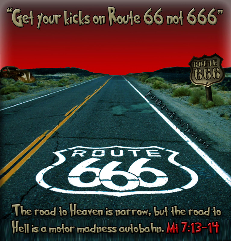 This christian cartoon features the warning to know what road you are on, and be sure it is not ROUTE 666