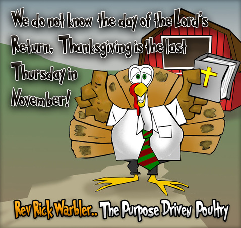 This Thanksgiving cartoon features a purpose driven poultry