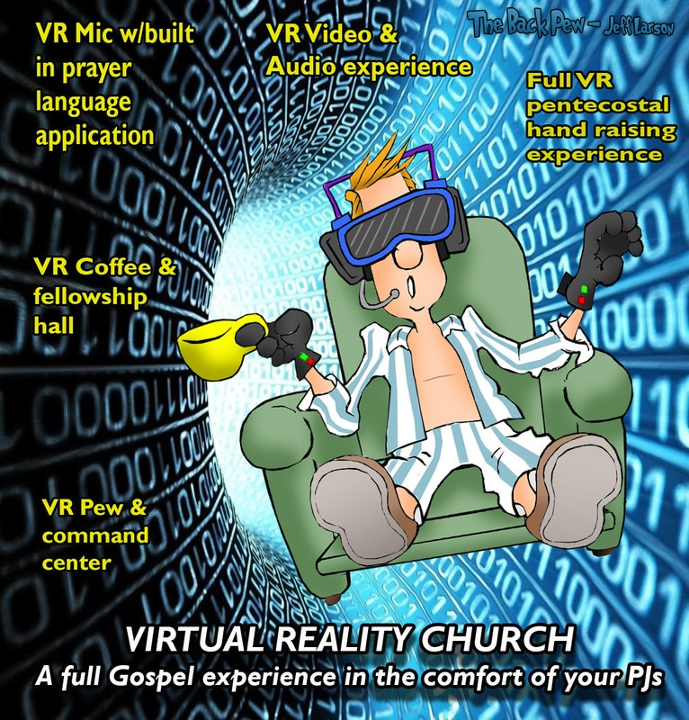 This church cartoon features a man using what I would like to call a virtual reality church system
